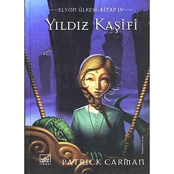 Yýldýz Kaþifi Elyon Ülkesi 4 - Patrick Carman - Ýthaki Yayýnlarý