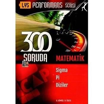 LYS 300 Soruda Matematik - Sigma Pi Diziler - Çap Yayýnlarý