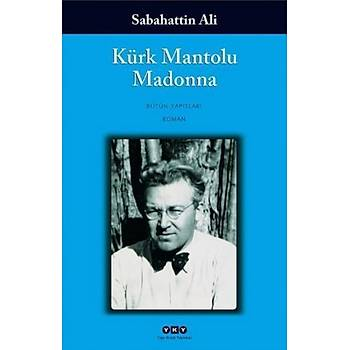 Kürk Mantolu Madonna - Sabahattin Ali - Yapý Kredi Yayýnlarý
