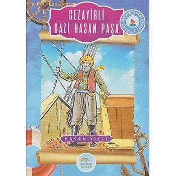 Büyük Denizciler 5 - Cezayirli Gazi Hasan Paþa - Hasan Yiðit