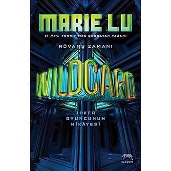 Wildcard-Joker Oyuncusunun Hikayesi - Marie Lu - Yabancý
