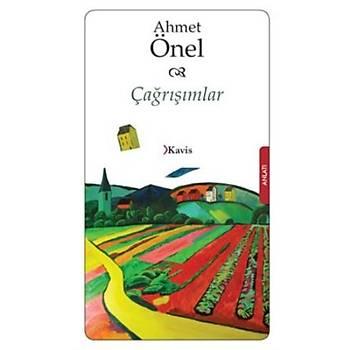 Çaðrýþýmlar / Ahmet Önel - Kavis Kitap