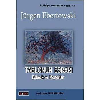 Tablonun Esrarý - Jürgen Ebertowski - Erko Yayýncýlýk