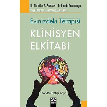 Evinizdeki Terapist - Klinisyen Elkitabý - Dennis Greenberger - Altýn Kitaplar