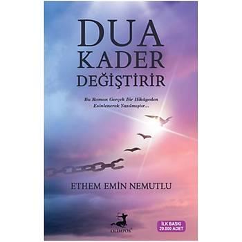 Dua Kader Deðiþtirir - Ethem Emin Nemutlu - Olimpos Yayýnlarý