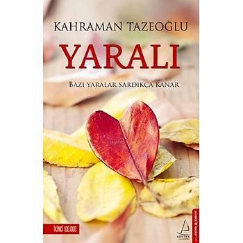 Yaralý - Kahraman Tazeoðlu - Destek Yayýnlarý