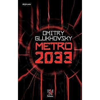 Metro 2033 - Dmitry Glukhovsky - Panama Yayýncýlýk