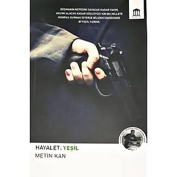 Hayalet: Yeþil - Metin Kan - Erasmus Yayýnlarý