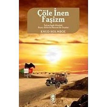 Çöle Ýnen Faþizm - Knud Holmboe - Etkileþim Yayýnlarý