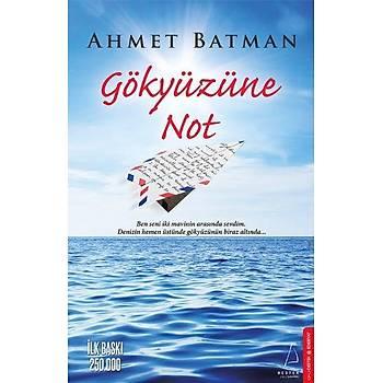 Gökyüzüne Not - Ahmet Batman - Destek Yayýnlarý