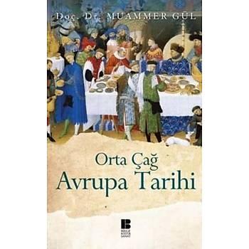 Orta Çað Avrupa Tarihi - Doç. Dr. Muammer Gül