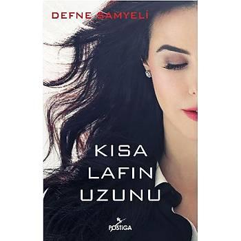 Kýsa Lafýn Uzunu - Defne Samyeli - Postiga Yayýnlarý