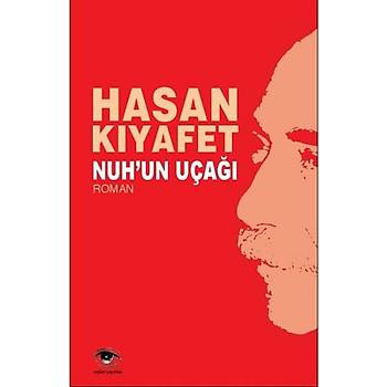 Nuhun Uçaðý - Hasan Kýyafet - Ceylan Yayýnlarý