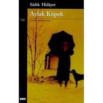 Aylak Köpek - Sadýk Hidayet - Yapý Kredi Yayýnlarý