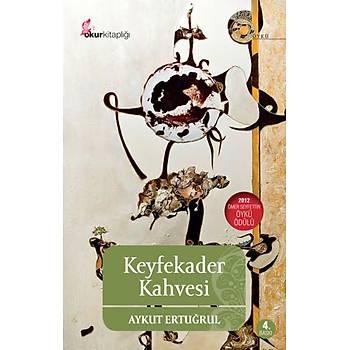 Keyfekader Kahvesi- Aykut Ertuðrul- Okur Kitaplýðý