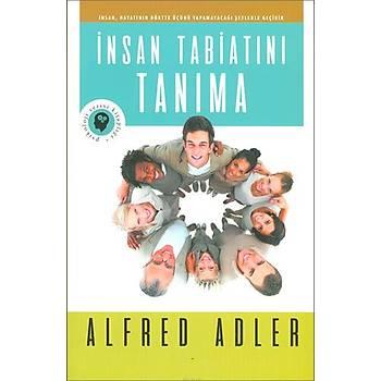 Ýnsan Tabiatýný Tanýma - Alfred Adler - Olympia Yayýnlarý