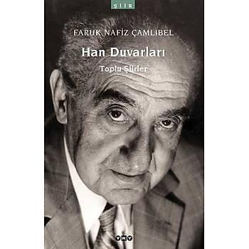 Han Duvarlarý - Faruk Nafýz Çamlýbel - Yapý Kredi Yayýnlarý