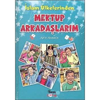 İslam Ülkelerinden Mektup Arkadaşlarım - Aylin Atmaca