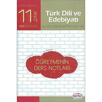 Editör 11.Sýnýf Türk Dili ve Edebiyatý Öðretmenin Ders Notlarý