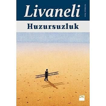Huzursuzluk - Zülfü Livaneli - Doðan Kitap