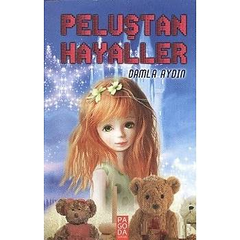Peluþtan Hayaller - Damla Aydýn - Pagoda Yayýncýlýk