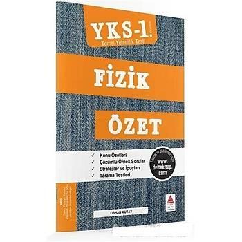 YKS 1. Oturum Fizik Özet (TYT) - Orhan Kutay - Delta Kültür Basým Yayýn