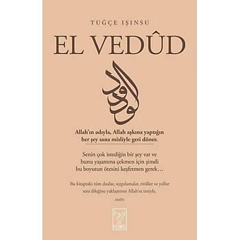 El Vedud - Tuðçe Iþýnsu - Feniks Yayýnlarý