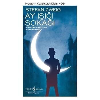 Ay Iþýðý Sokaðý - Stefan Zweig - Ýþ Bankasý Kültür Yayýnlarý