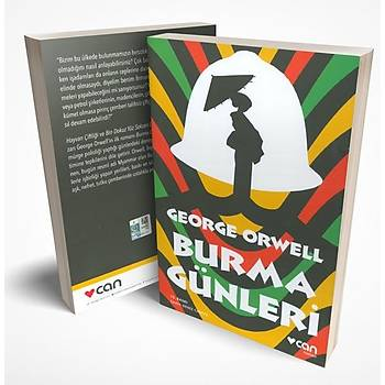 Burma Günleri - George Orwell - Can Yayýnlarý