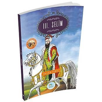 Büyük Sultanlar Serisi 10 - 3.Selim - Hasan Yiðit - Maviçatý Yayýnlarý
