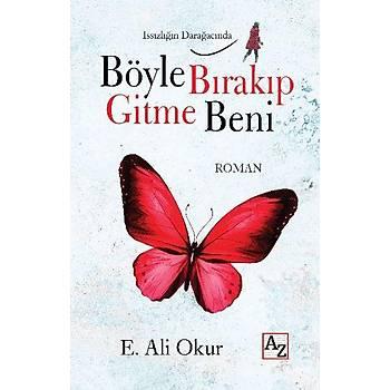 Böyle Býrakýp Gitme Beni - E. Ali Okur