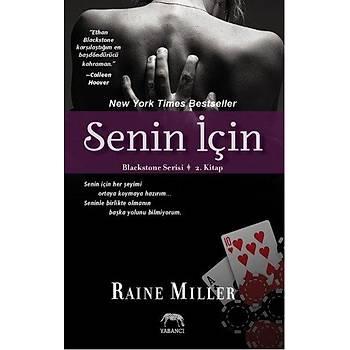 Senin Ýçin - Raine Miller - Yabancý