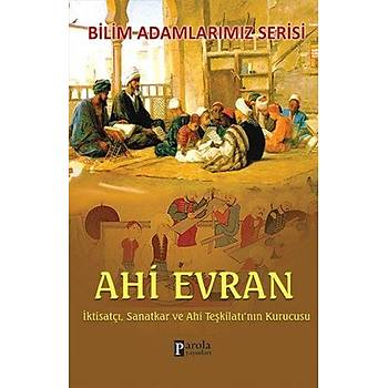 Ahi Evran - Bilim Adamlarýmýz Serisi - Ali Kuzu