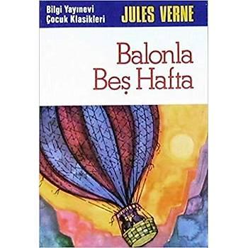 Balonla Beþ Hafta - Jules Verne - Bilgi Yayýnevi