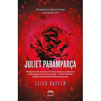 Juliet Paramparça - Leisa Rayven - Yabancý