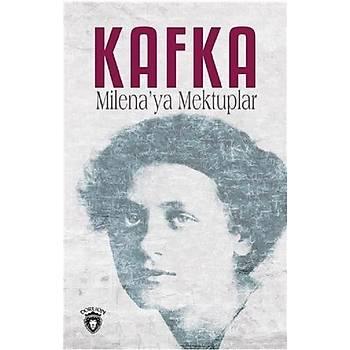 Milena'ya Mektuplar - Franz Kafka - Dorlion Yayýnevi