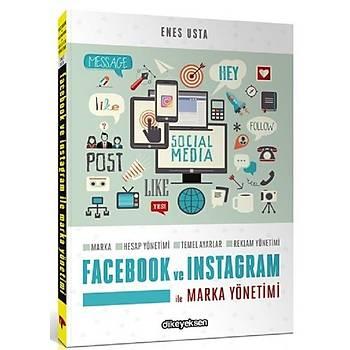 Facebook ve Instagram ile Marka Yönetimi - Enes Usta