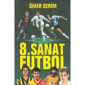 8.Sanat Futbol - Ömer Serim - Nokta Kitap