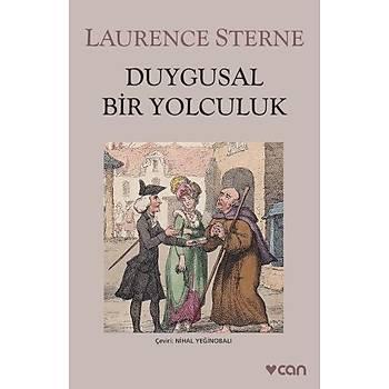 Duygusal Bir Yolculuk - Laurence Sterne - Can Yayýnlarý