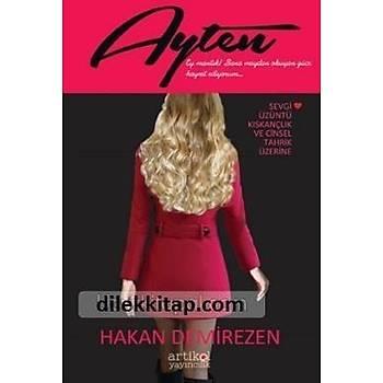 Ayten - Hakan Demirezen - Artikol Yayýncýlýk