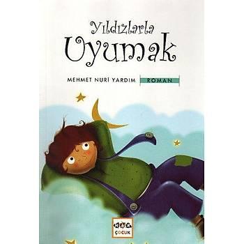 Yýldýzlarla Uyumak - Mehmet Nuri Yardým - Nar Yayýnlarý