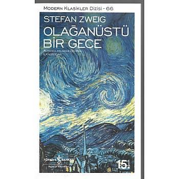 Olaðanüstü Bir Gece - Stefan Zweig - Ýþ Bankasý Kültür Yayýnlarý