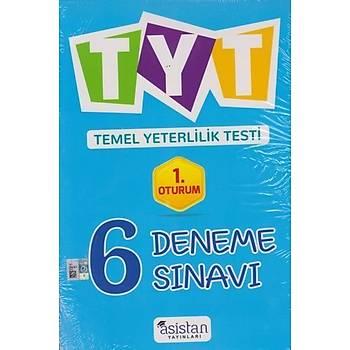 Asistan TYT 6 Deneme Sýnavý 1.Oturum