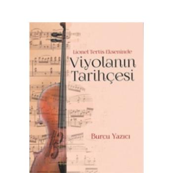Lionel Tertis Ekseninde Viyolanýn Tarihçesi