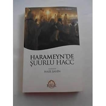Harameyn'de Þuurlu Hacc - Halil Þahin - Burak Yayýnlarý