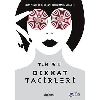 Dikkat Tacirleri - Tim Wu - The Kitap