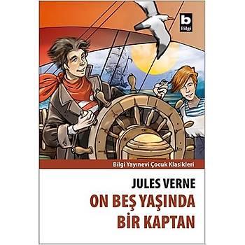 On Beþ Yaþýnda Bir Kaptan - Jules Verne - Bilgi Yayýnevi
