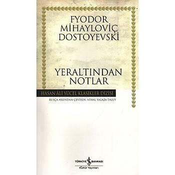 Yeraltýndan Notlar K.Kapak - Fyodor M. Dostoyevski