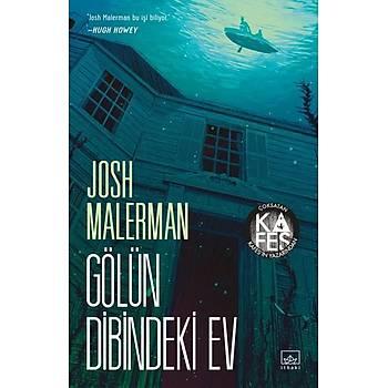 Gölün Dibindeki Ev - Josh Malerman - Ýthaki Yayýnlarý