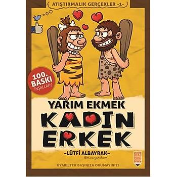 Yarým Ekmek Kadýn Erkek - Lütfi Albayrak